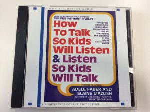 How to Talk So Kids Will Listen and Listen So Kids Will Talk CD audio